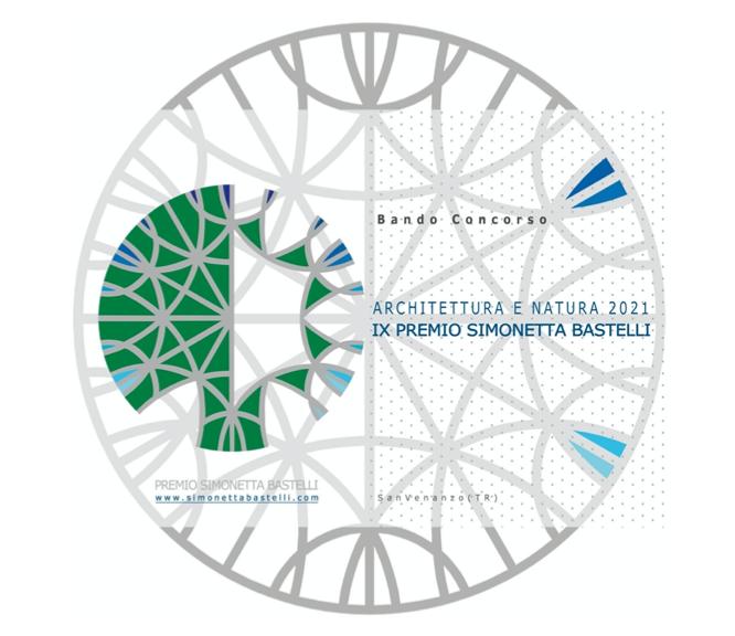 "Al via il bando per ""Architettura e natura 2021"". IX Premio Simonetta Bastelli"